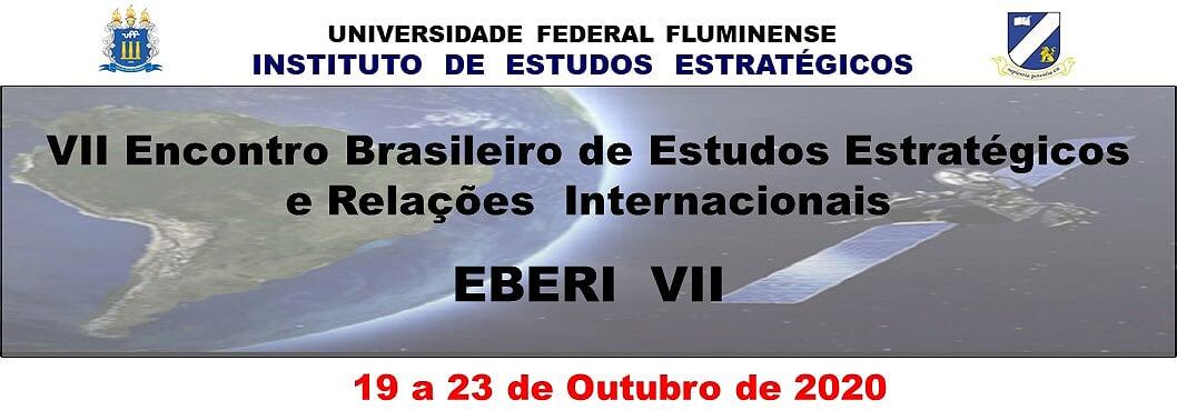 Sétimo Encontro Brasileiro de Estudos Estratégicos e Relações Internacionais (EBERI VII)