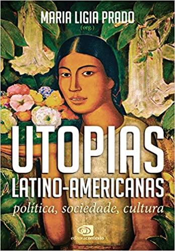 Utopias latino-americanas